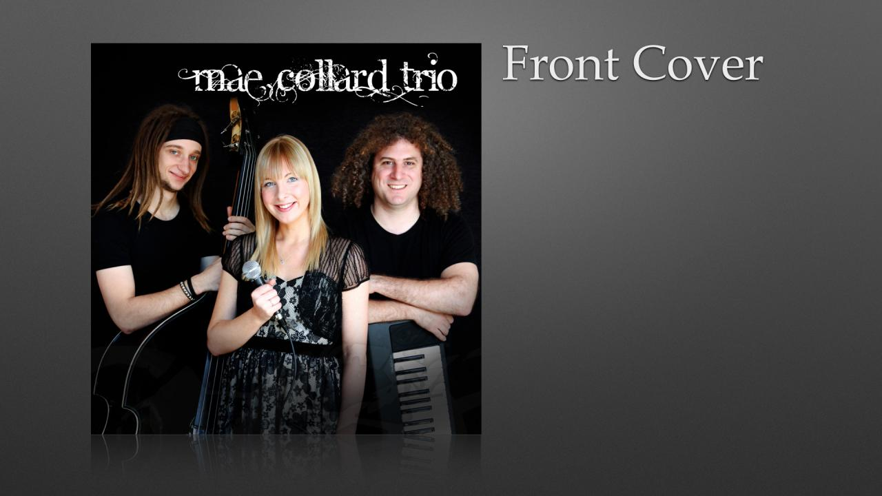 Mae Collard Trio EP 2011 CD Front Cover. Three band members on black background with white logo