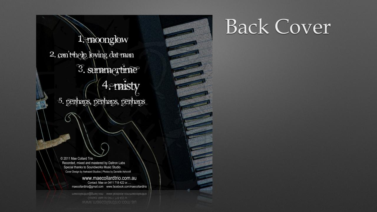 Mae Collard Trio EP 2011 CD Back Cover. Double bass and keyboard on black background with white track listing